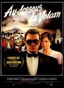Au-dessous du volcan, affiche du film de John Huston