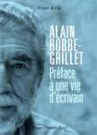 Préface à une vie d'écrivain d'Alain Robbe-Grillet -Biographie