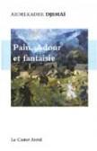 Pain, Adour et fantaisie
