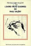 Lentre trois guerres de Paul Valry