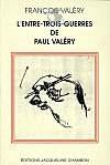 L'entre trois guerres de Paul Valéry