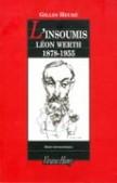 L'Insoumis - Léon Werth 1878-1955