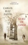 Carlos Ruiz Zafon [Espagne] - Page 6 9782221111697