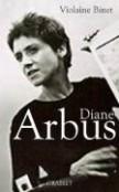 Diane Arbus - Biographie de Violette Binet dans Littérature 9782246710912