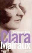Clara Malraux - Dominique Bona dans Littérature 9782246757214