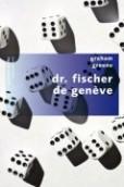 livre Dr Fischer de Genève